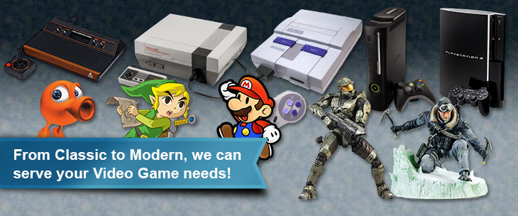From Classic to Modern, we can serve your Video Game needs