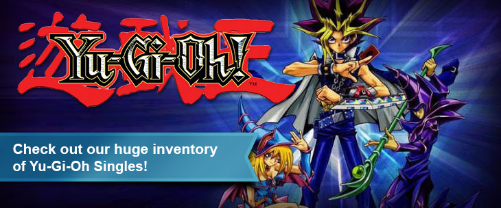 Check out our huge inventory of Yu-Gi-Oh Singles